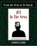Sex In The News compiled by Dr. Bawdy