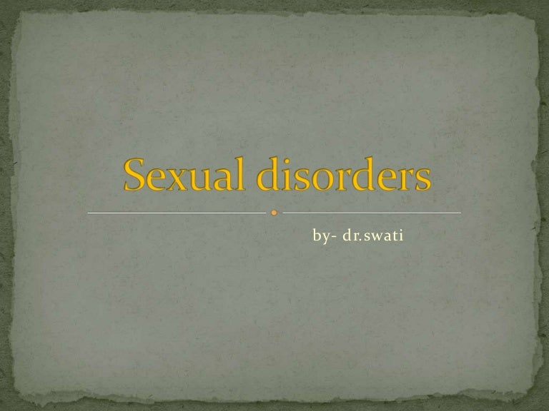 Sexual dysfunction and paraphilias in the dsm-5 pathological heterogeneity and gender