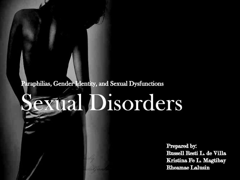 paraphilia patients sexual diversity In the forthcoming 5 th edition of the american psychiatric association's diagnostic and statistical manual (dsm-5), as in previous editions, there are two overarching types of sexual problems the first type is the 'sexual dysfunctions' animating this category, we would argue, is a concern.