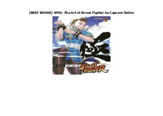 [BEST BOOKS] SF25: The Art of Street Fighter by Capcom Online
