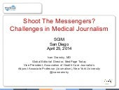 Shoot The Messenger? Challenges in Medical Journalism