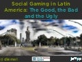 Social & Mobile Gaming in Latin America (Social Gaming Summit Berlin 2012)