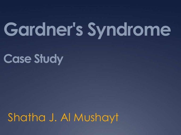 Gardner's syndrome Case Study
