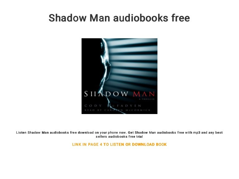 Shadow Man Audiobooks Free