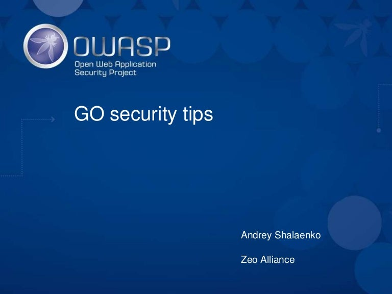 Andriy Shalaenko - GO security tips