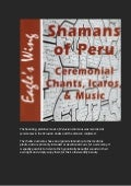 Shamans of Peru, Icaros, Ceremonial Chants, and Music CD
