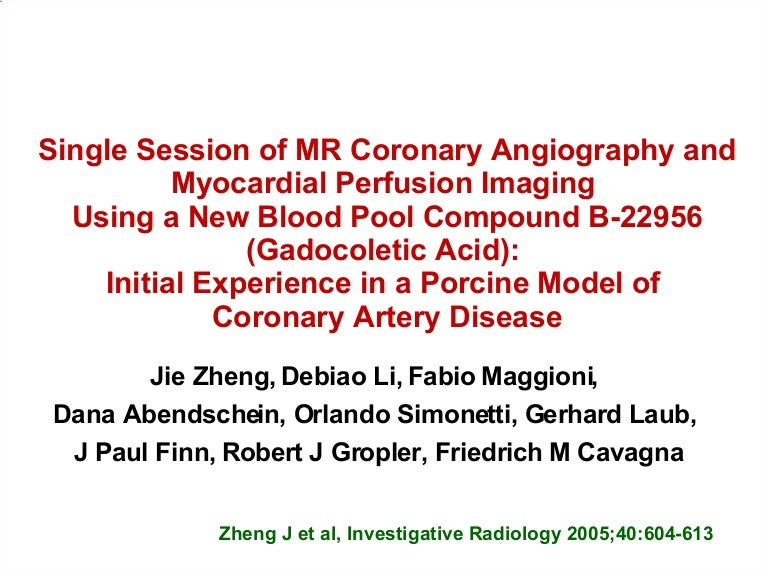 Single Session of MR Coronary Angiography and Myocardial