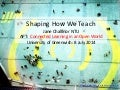Shaping how we teach: The Connected and Open Classroom
