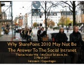 Why SharePoint 2010 may not be the Answer to the Social Intranet