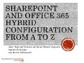 Sharepoint and office 365 hybrid configuration from A to Z   #spstoronto 2015