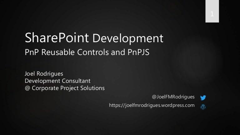 PnP reusable controls, property pane controls and PnPJS library