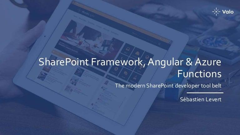 SharePoint Saturday Vancouver - SharePoint Framework, Angular and Azu…