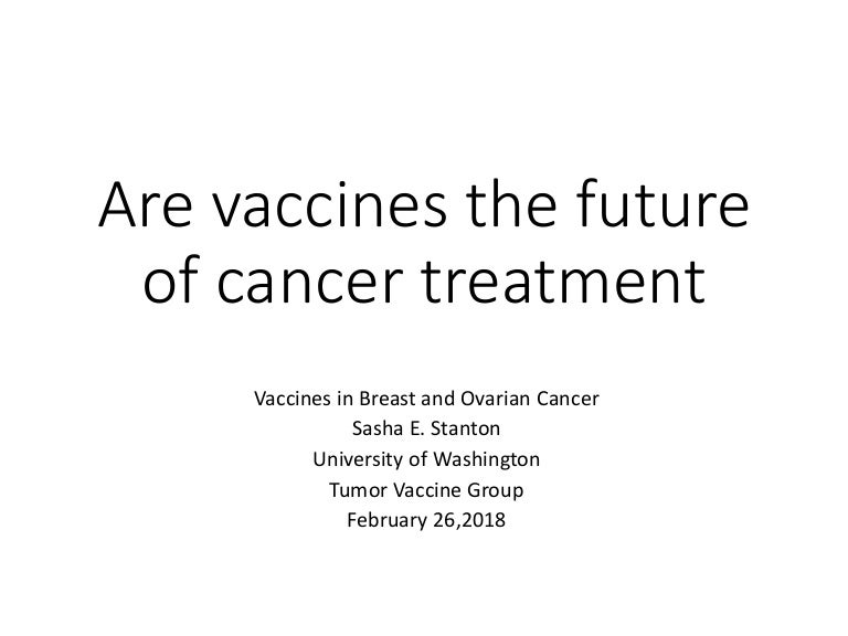 Are Vaccines The Future Of Cancer Treatment
