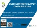 Sharing the benefits of growth more widely Costa Rica 2018 OECD Economic Survey