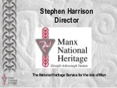 The Story of Mann – an expression of local, national and international value for heritage identity (Stephen Harrison)