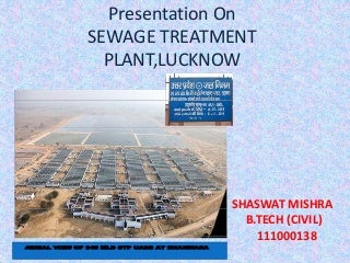 SEWAGE TREATMENT PLANT,LUCKNOW