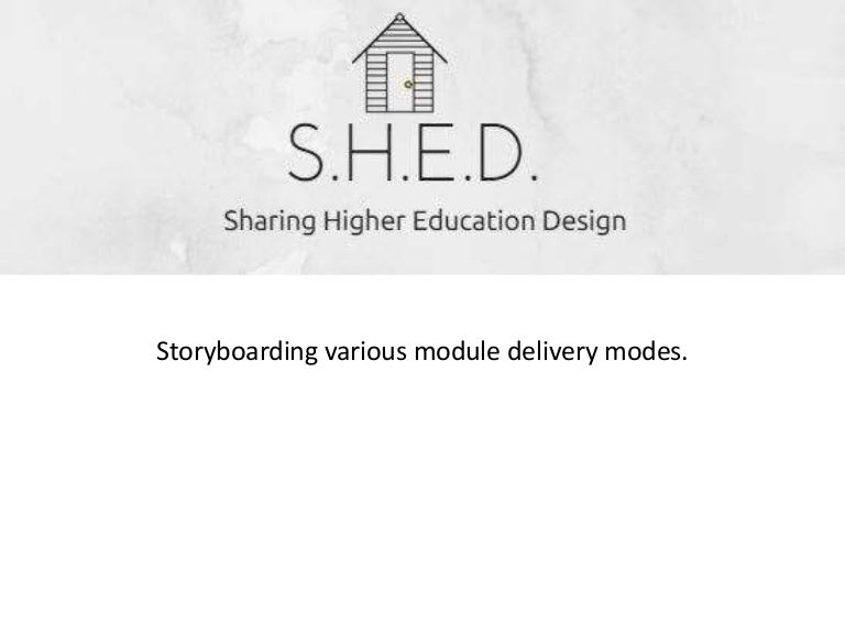 Shed Sharing Higher Education Design Storyboards
