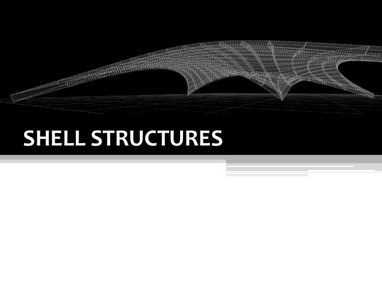 Shell structure design pdf
