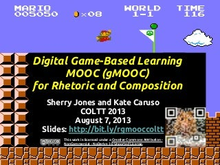 Digital Game-Based Learning MOOC (gMOOC) for Rhetoric and Composition
