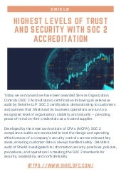 Shield - Highest Levels of Trust and Security with SOC 2 Accreditation