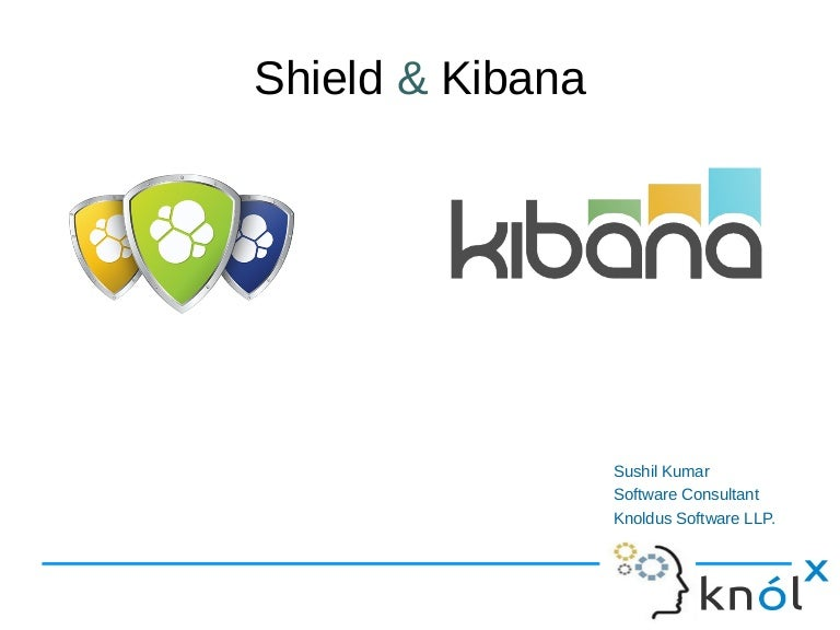 Introduction to Shield and kibana