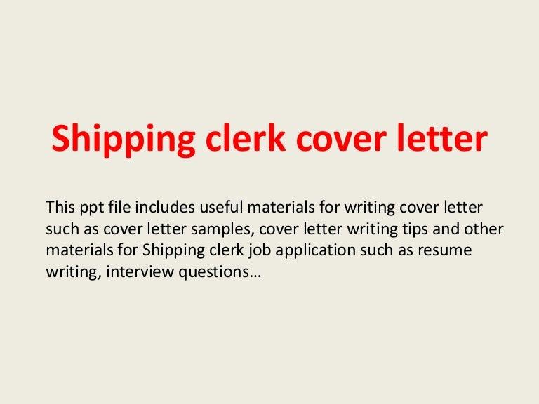 shippingclerkcoverletter-140306023915-phpapp02-thumbnail-4.jpg?cb=1394073601