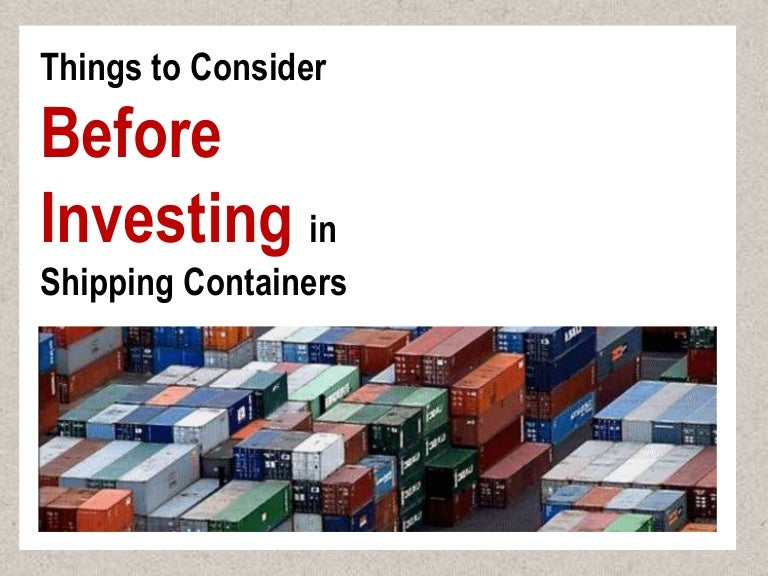 shipping container investment review
