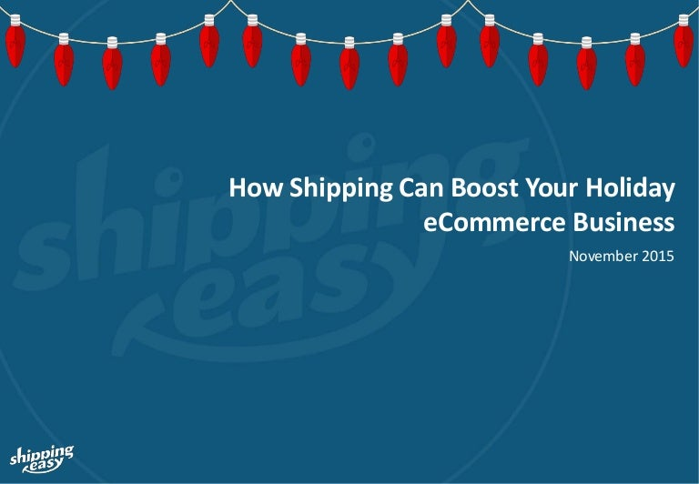 The 2015 holiday ecommerce guidelines