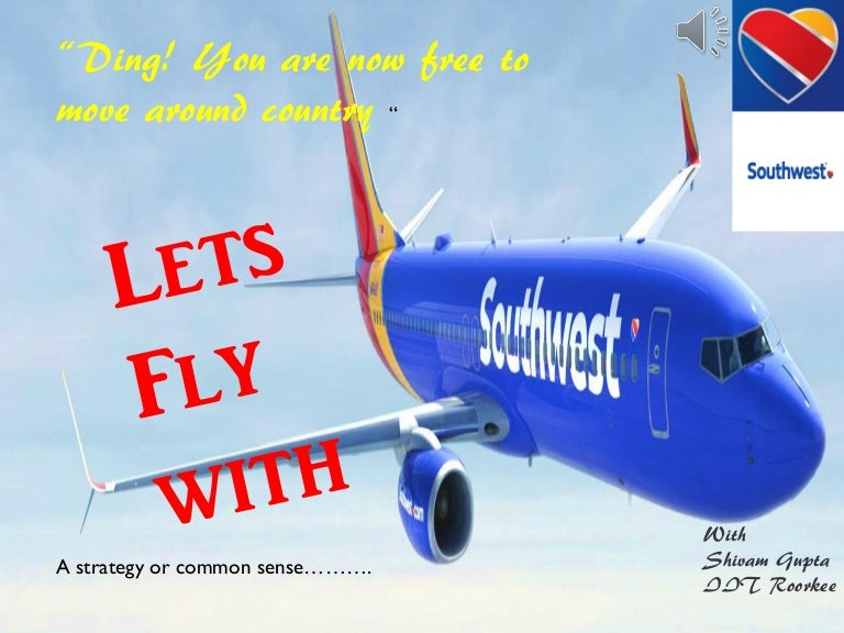 Download ding to get notice of cheap airfares from southwest.