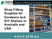 Shop Fitting Supplies for Hardware and DIY Shelves In Australia and USA