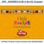Shop food court-in-aipl-business club sec 62- gurgaon