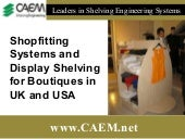 Shopfitting Systems and Display Shelving for Boutiques In UK and USA