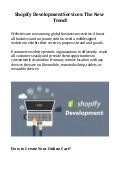 Shopify Development Services: The New Trend!