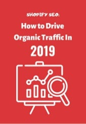 Shopify SEO: How to Drive Organic Traffic in 2019 (eBook)