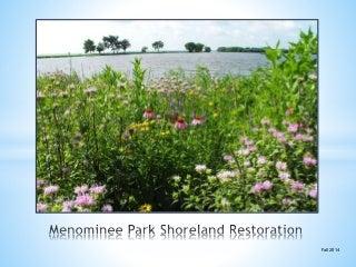Menominee Park Shoreland Restoration presentation