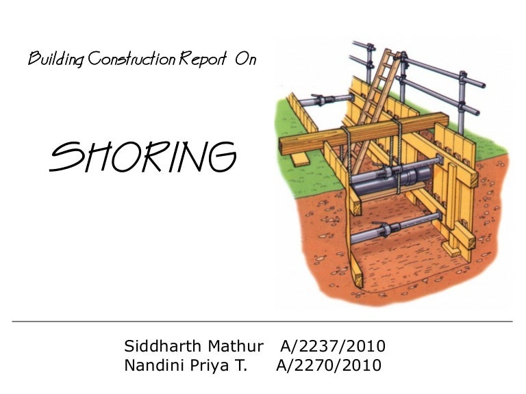 What Is Shoring In Building Construction
