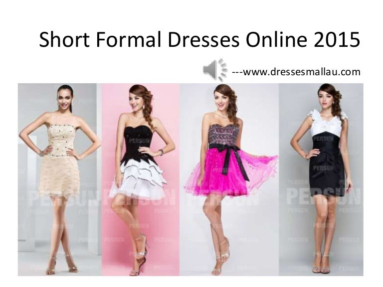 Short formal dresses for young women in 2015