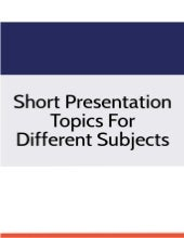 Short presentation topics for different subjects.