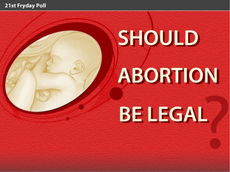 should abortion be legal