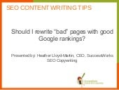 """Bad"" SEO content, good Google rankings: Now what?"