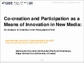 Co-creation and Participation as a Means of Innovation in New Media: An Analysis of Creativity in the Photographic Field