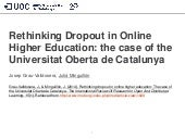 Rethinking dropout in online higher education: The case of the Universitat Oberta de Catalunya