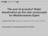 The end of scarcity? Water desalination as the new cornucopia for Mediterranean Spain