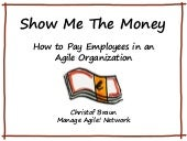 Show Me The Money, or: How to pay in an Agile Organization