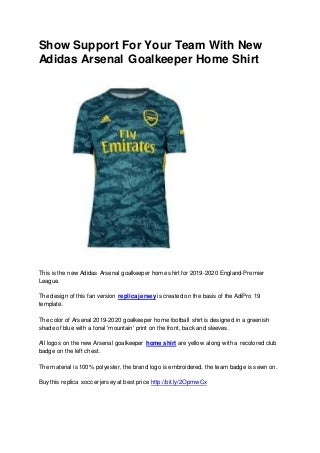 Show Support For Your Team With New Adidas Arsenal Goalkeeper Home Shirt