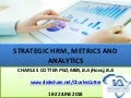 Strategic Human Resources Management, Metrics and Analytics