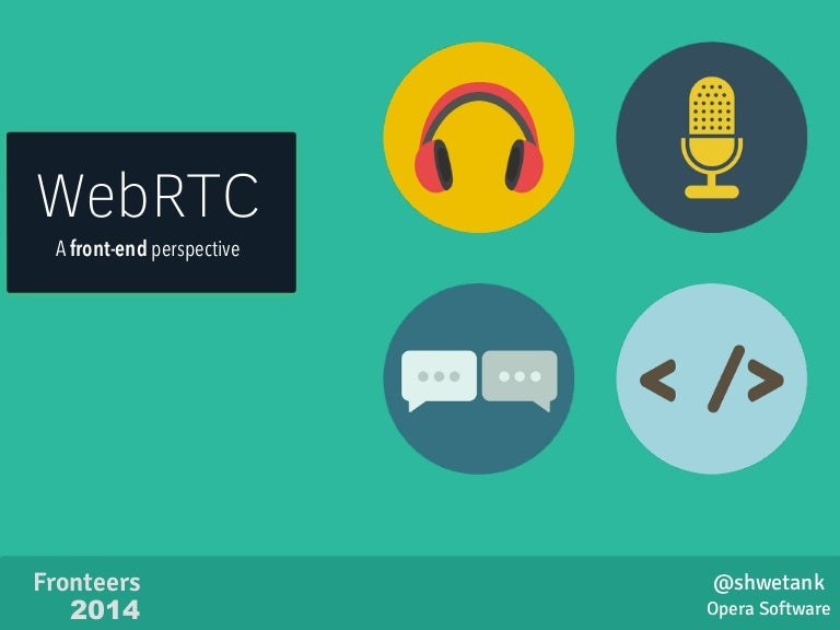 WebRTC: A front-end perspective