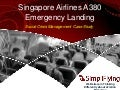 Singapore Airlines A380 Emergency Landing