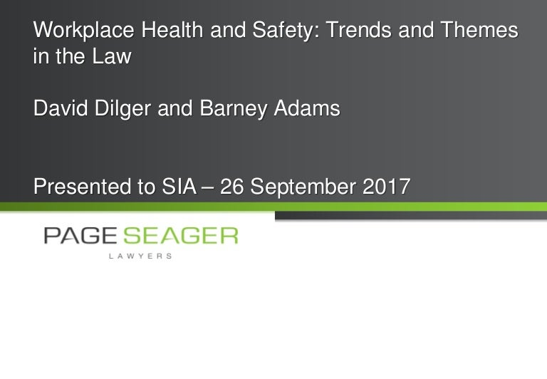 Workplace Health And Safety Trends And Themes In The Law