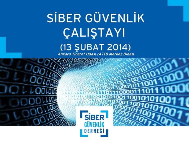Siber Güvenlik Çalıştayı Sponsorluk Sunumu - 2014